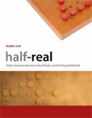 Jesper Juul, Half-Real, Video Games between Real Rules and Fictional Worlds, The MIT Press, ISBN 0262101106