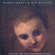 Martyn Bates & Max Eastley, Song Of Trasformation, Musica Maxima Magnetica, experimental, folk, electroacouistica, Virgin Records, Isolationism Music, Aurelio Cianciotta,BatesEastley_SongOfTrasform.jpg