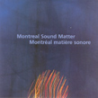montrealsoundmatter.jpg