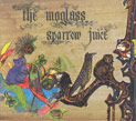 The Moglass, Sparrow Juice, Nexsound, themoglass_sparrowjuice.jpg