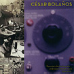Csar Bolaos, Peruvian Electroacoustic and Experimental Music, 1964-1970,  Pogus,  Latin-American Center of High Musical Studies, CLAEM, marxista-burlesque, ethnic, experimental, impro, Aurelio Cianciotta, CesarBolanos_PeruvianElectroacousticAndExperimentalMusic.jpg