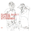 Kapital Band 1, Playing By Numbers, Mosz, abstract, acoustic, experimental, free form, Martin Brandlmayr, Nicholas Bussmann, Erik Drescher, Prix Arts Eletronica, The Golden Boys, Hair, Aurelio Cianciotta,