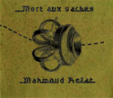 Mahmoud Refat, Mort Aux Vaches, Mort Aux Vaches, electronica, ethnic, experimental, field recordings, microsound, glitch'n'click, Piotr Mordel, The Club of Polish Losers, Berlin, VPRO Dwars Festival, Amsterdam, Aurelio Cianciotta, MahmoudRefat_MortAuxVaches.jpg