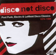 Various Artists, Disco Not Disco, Strut, Audioglobe, Vivien Goldman, Robert Wyatt, Johnny Lydon, Shriekback, James White and The Blacks, Yellow Magic Orchestra, Material, Liaison Dangerouses, A Number Of Names, Miss Kittin, The Hacker, breakbeat, nu skool breaks, review, tech-funk, funky, remix, house, techno, beats, electro, Jaurelio, Wicked Style, wickedstyle italiano, Aurelio Cianciotta, discoNOTdisco.jpg