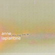 Anne Laplantine, A Little May Time Be, Ahornfelder, acoustic/digital, drone, experimental, folktronica, Aurelio Cianciotta, AnnaLaplantine_ALittleMayTimeBe.jpg