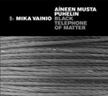 Mika Vainio, Aineen Musta Puhelin, Black Telephone Of Matter, Touch, audio art, experimental, drone, gltch'n'cut, Neural, Aurelio Cianciotta, MikaVainio_AineenMustaPuhelin.jpg