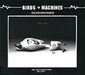 Gen Ken Montgomery, Birds + Machines, Pogus, B+M Redux, Geberator, art-gallery, network collaborativo, underground, record shop,  east village, New York City, audio art, experimental, field recordings, industrial culture, Neural, Aurelio Cianciotta, GenKenMontgomery_Birds+Machines.jpg