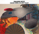 Philippe Petit - Extraordinary Tales Of A Lemon Girl, Aagoo, modern ambient, experimental, acustic,  field recording, Aurelio Cianciotta, PhilippePetit_web.jpg