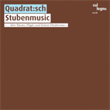 Quadrat:sch, Stubenmusic,  Col Legno, experimental, audio art, contemporary music, digital, art, Aurelio Cianciotta, Quadrat-sch---Stubenmusic.jpg