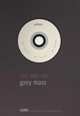 Roel Meelkop, Grey Mass / Grey Matter, 1000fssler, audio-art, experimental, microsound, Neural, Aurelio Cianciotta, RoelMeelkop_GreyMassGreyMatter.jpg