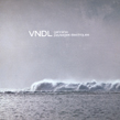 VNDL, Gahrena: Paysages lectriques, Hymen, elettroacustica, post-rock, experimental, Aurelio Cianciotta, VNDL_web.jpg
